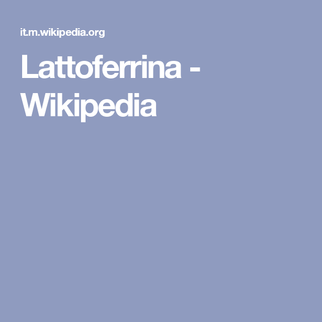 Lattoferrina - Wikipedia