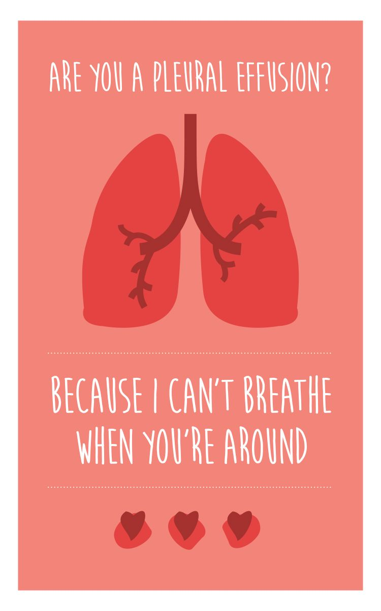 Are You A Pleural Effusion Because I Can T Breath When You Re Around Medical Quotes Medical Jokes Medical Humor