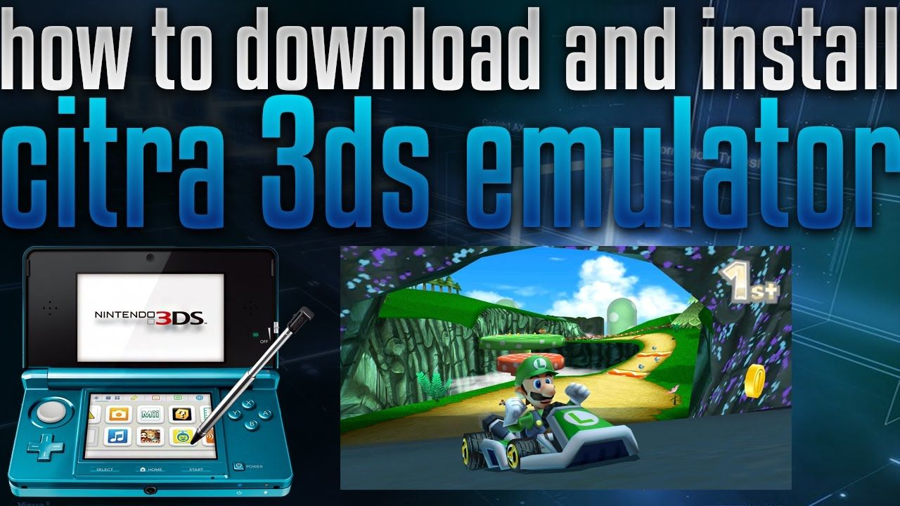how to download citra the 3ds emulator on pc (this is legal