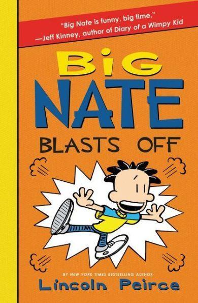 Big Nate Blasts Off Big Nate Series 8 Products Pinterest