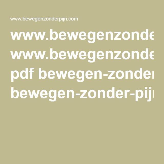 www.bewegenzonderpijn.com pdf bewegen-zonder-pijn-boekje.pdf