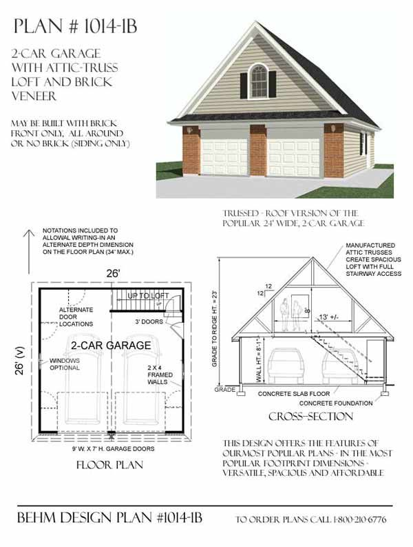 2 Car brick Garage Plan with Loft 10141b 26 x 26 By Behm Designs