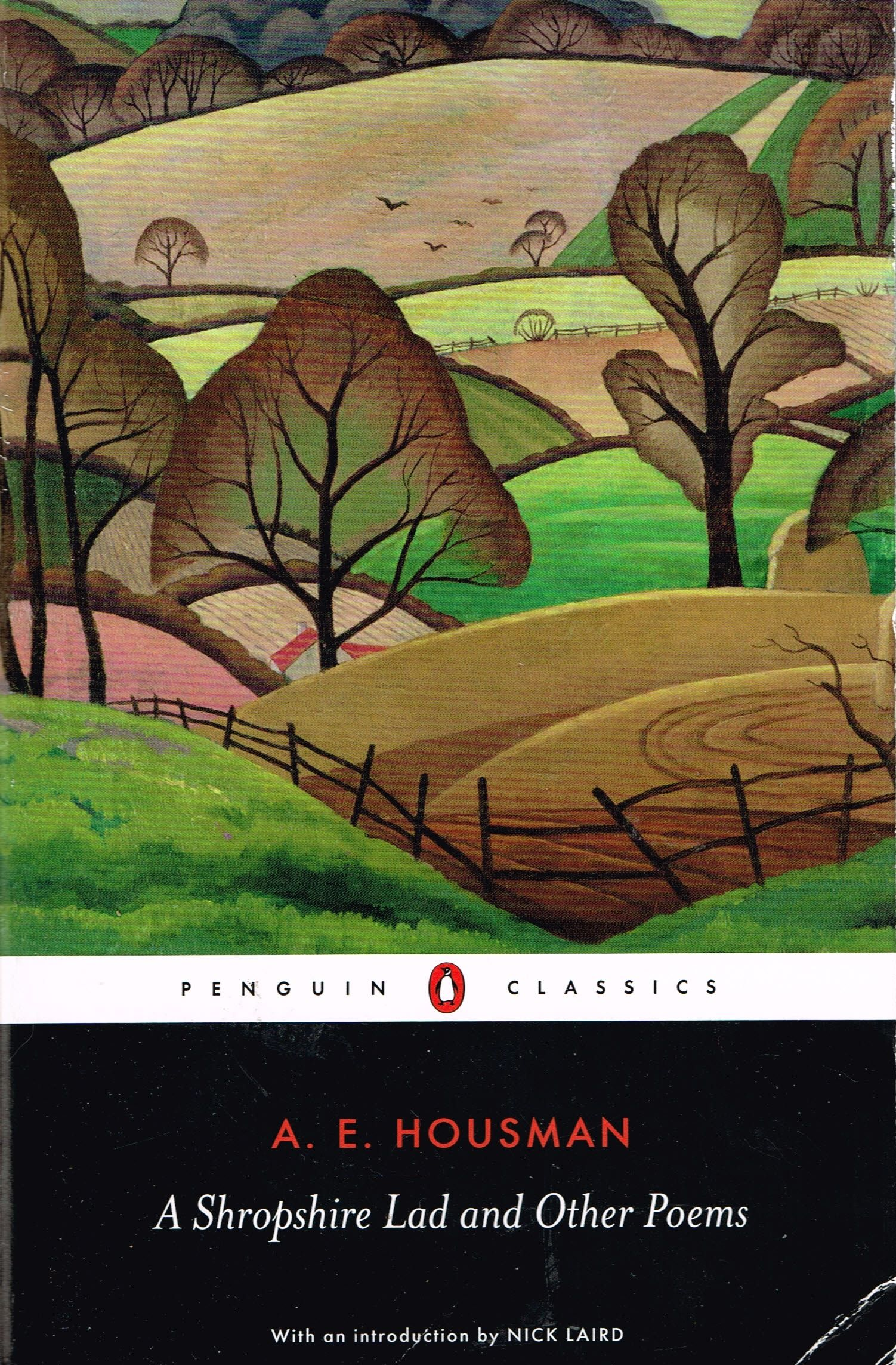 A Shropshire Lad & other Poems by AE Housman. Contains four collections, mostly written between 1880 & 1910, published 1896 to 1939. I enjoyed this collection, even though there are only a handful of great poems. Finished 9th Aug 2015, bedtime reading, first read mostly.