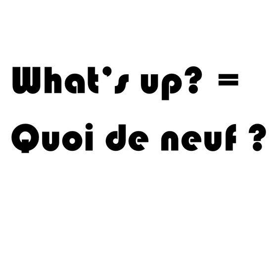 a little slang! - quoi de neuf? kwa 2 9?