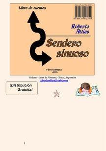 SENDERO SINUOSO- 2° libro de cuentos de Roberto Attias