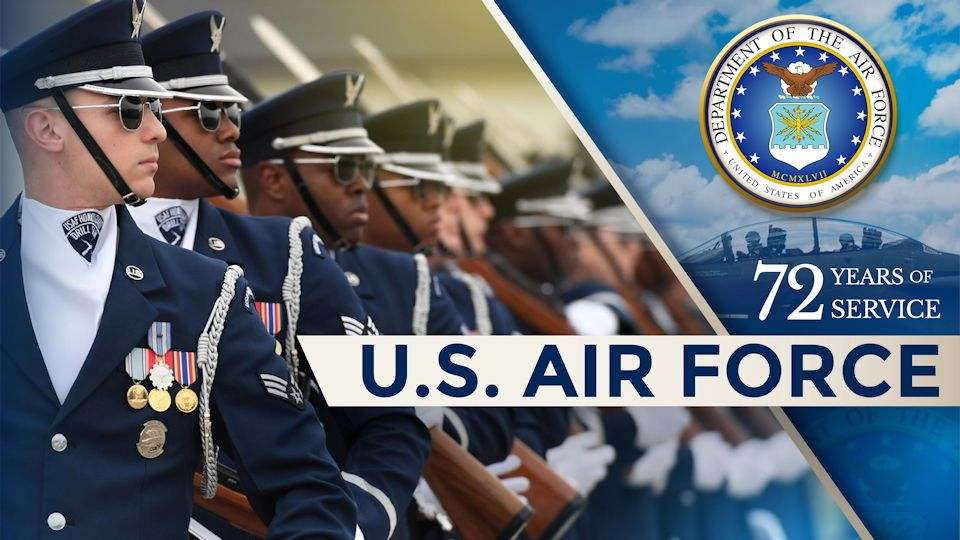 Happy 72nd Birthday To All Involved With The U S Air Force