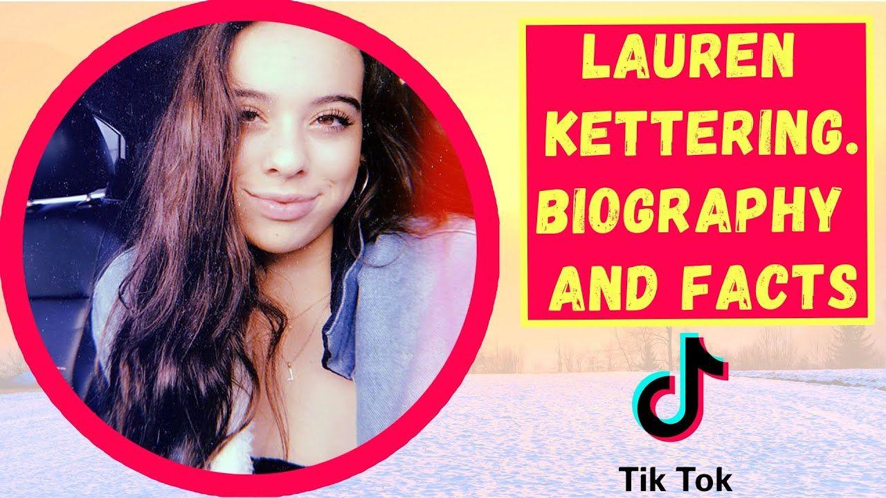 Lauren Kettering Biography And Facts Tiktok Star In 2020 Biography Kettering Lauren