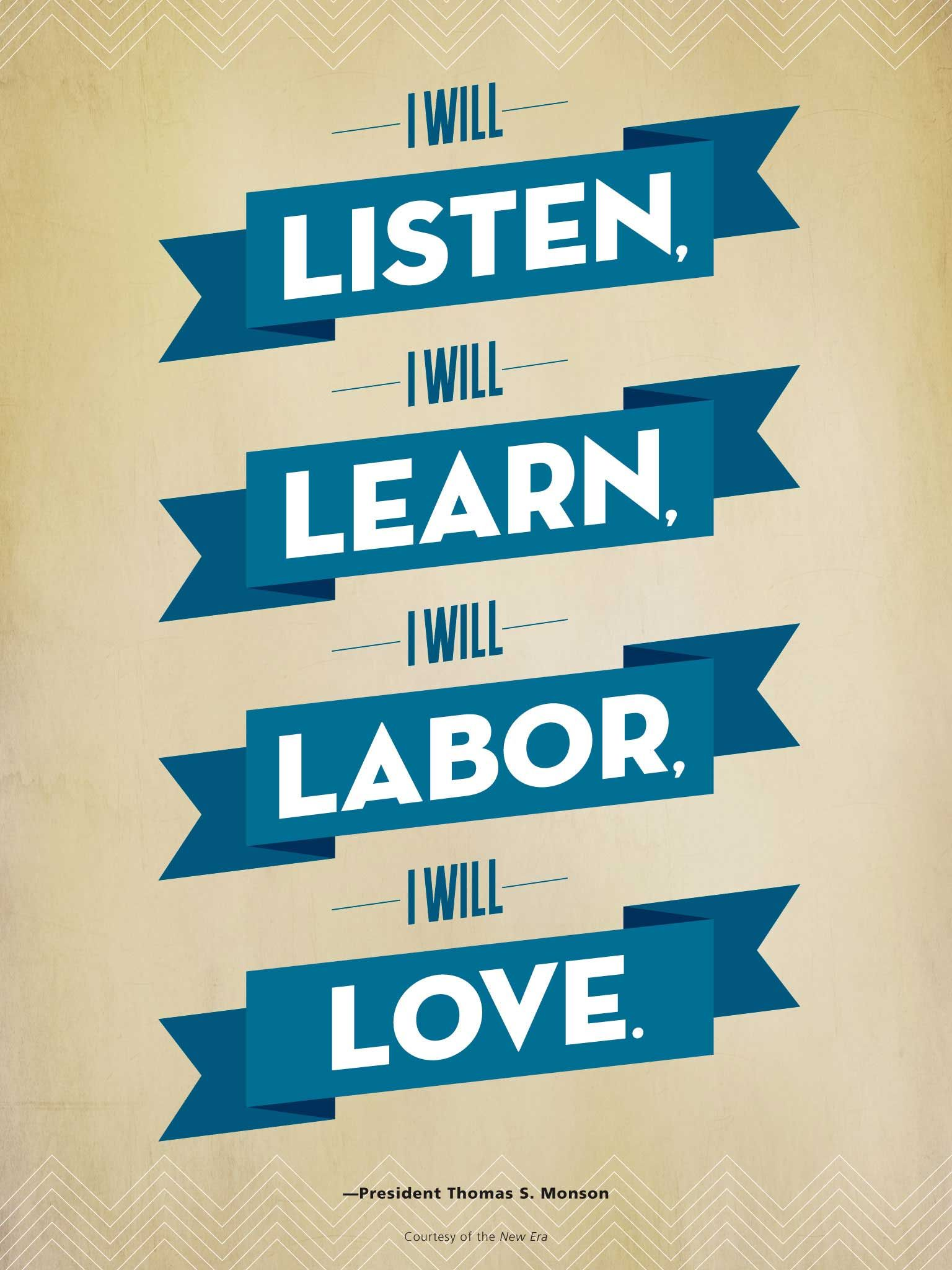 Four Resolutions Listen Labor Learn And Love Lds Quote From