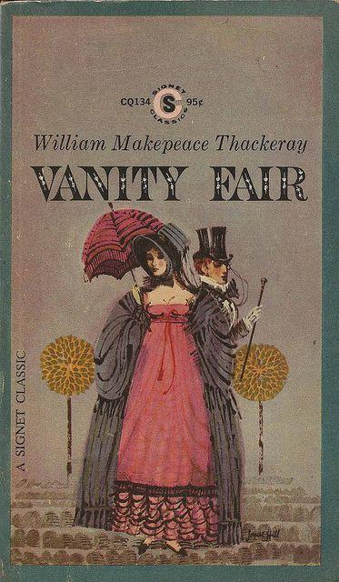 Signet Books Cq134 Thackeray Vanity Fair Books Vanity Fair Vanity Fair Book