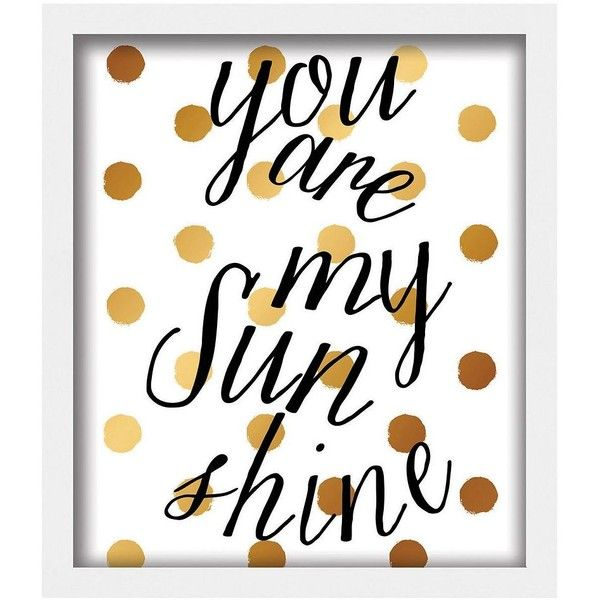 Kohls You Are My Sunshine Wall Art 13 Found On Polyvore