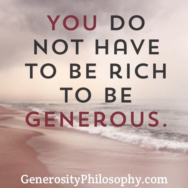 Generosity Quotes Great Quote About Generosity  Quotes  Pinterest  Generosity