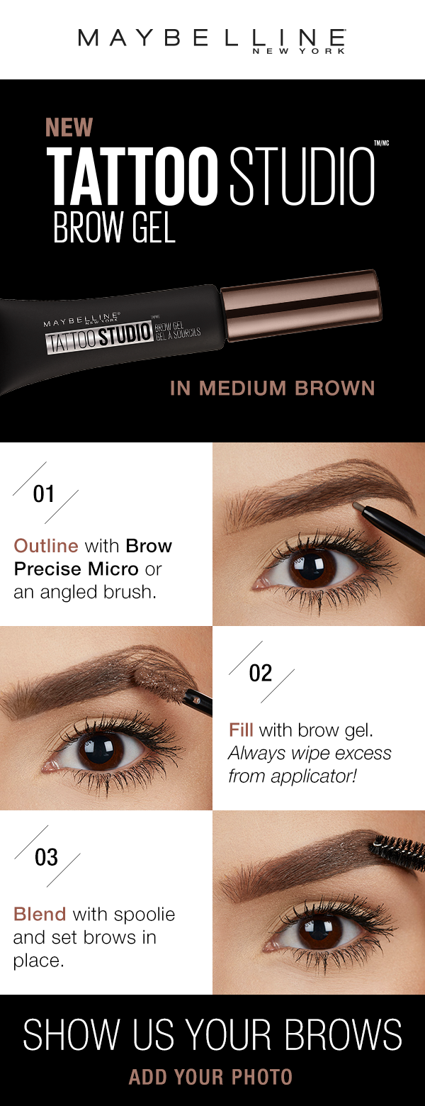 Maybelline Tattoo Studio Waterproof Eyebrow Gel Creates Fuller Looking Definition That Last For Days Fill And Maybelline Tattoo Waterproof Eyebrow Eyebrow Gel