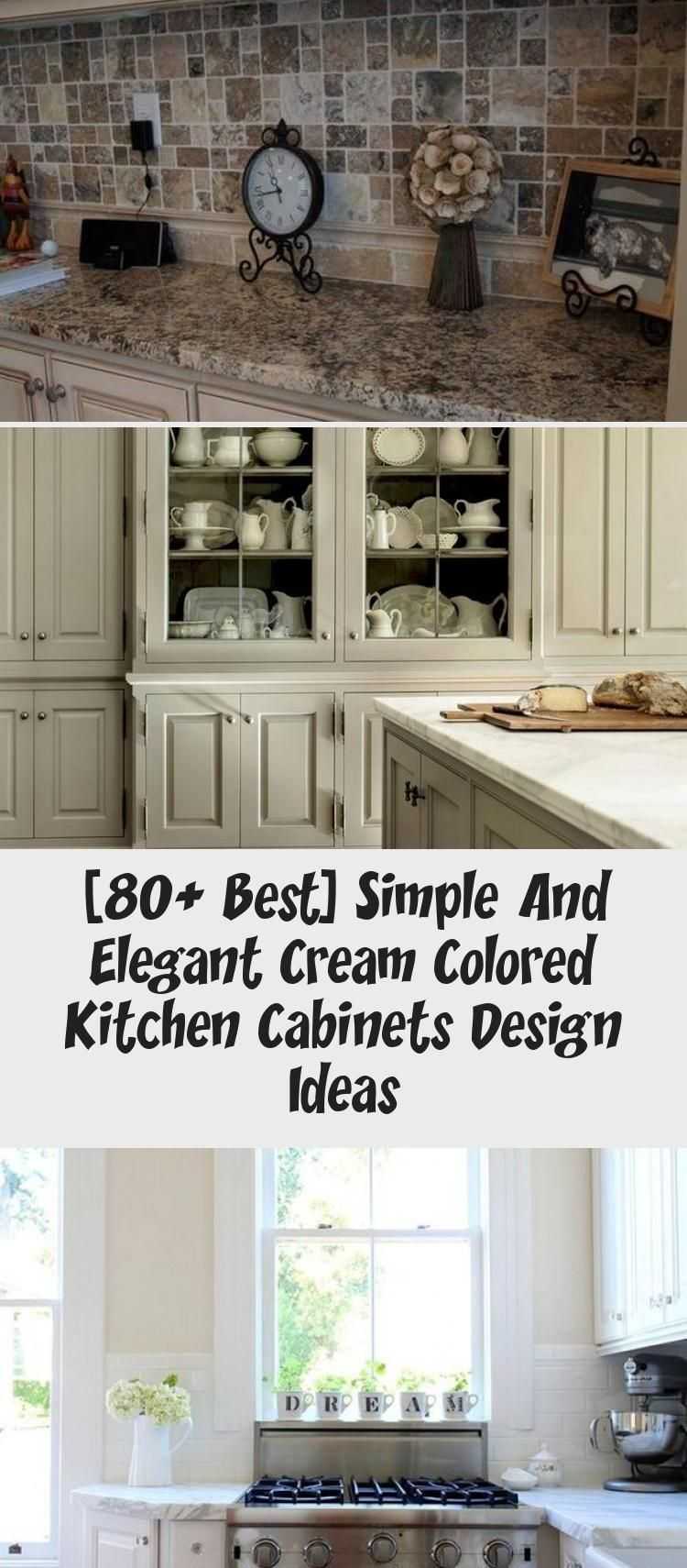 Photo of [80+ Best] Simple And Elegant Cream Colored Kitchen Cabinets Design Ideas – KTCHN