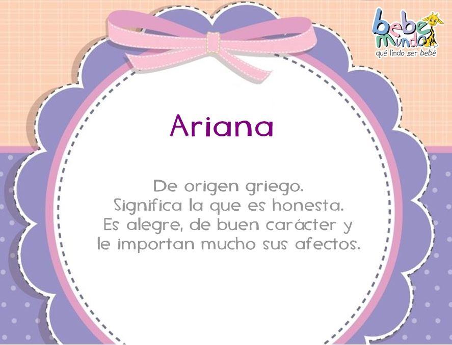 Ariana Nombres De Bebes Significados De Los Nombres Nombres De Niñas