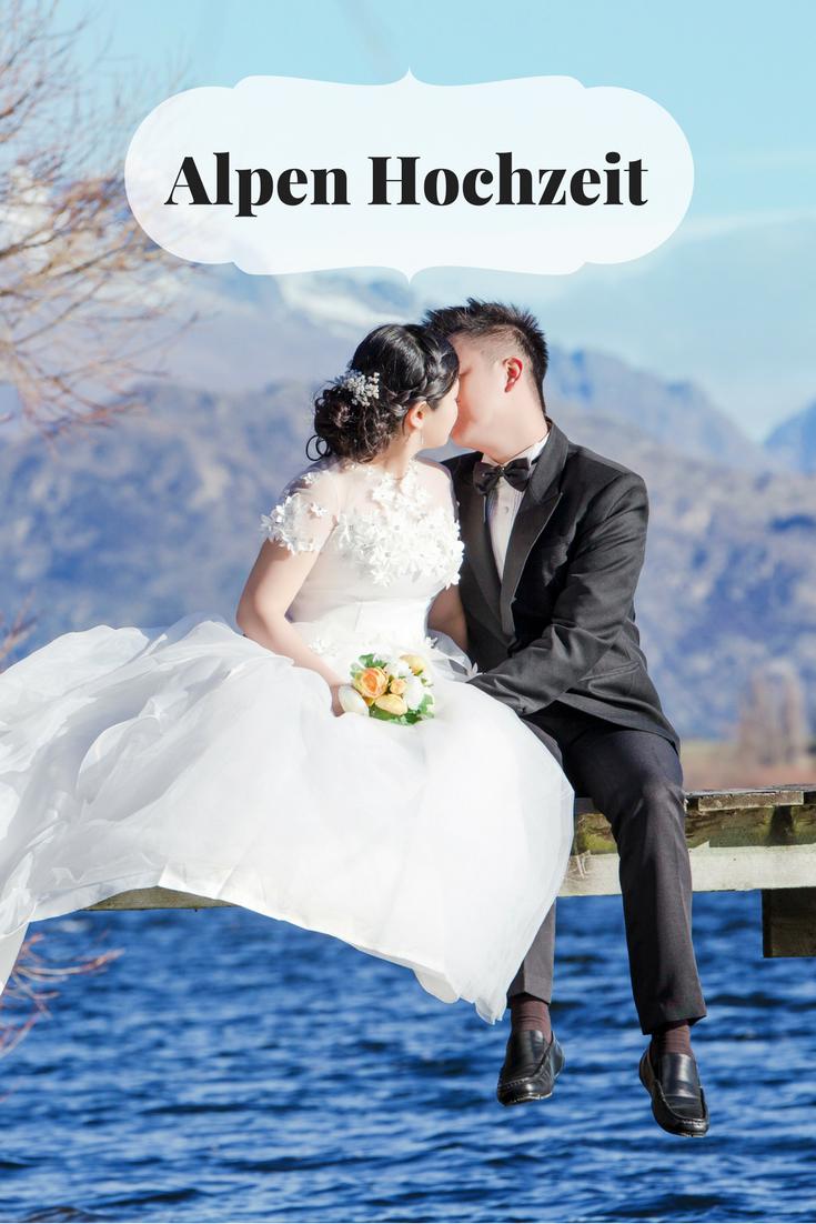 Eine Hochzeit In Den Alpen Ist Etwas Ganz Besonderes Die Ruhe Der Natur Bietet Ein Traumhaftes Ambiente Fu Hochzeitslocation Hochzeit Feiern Hochzeit Location