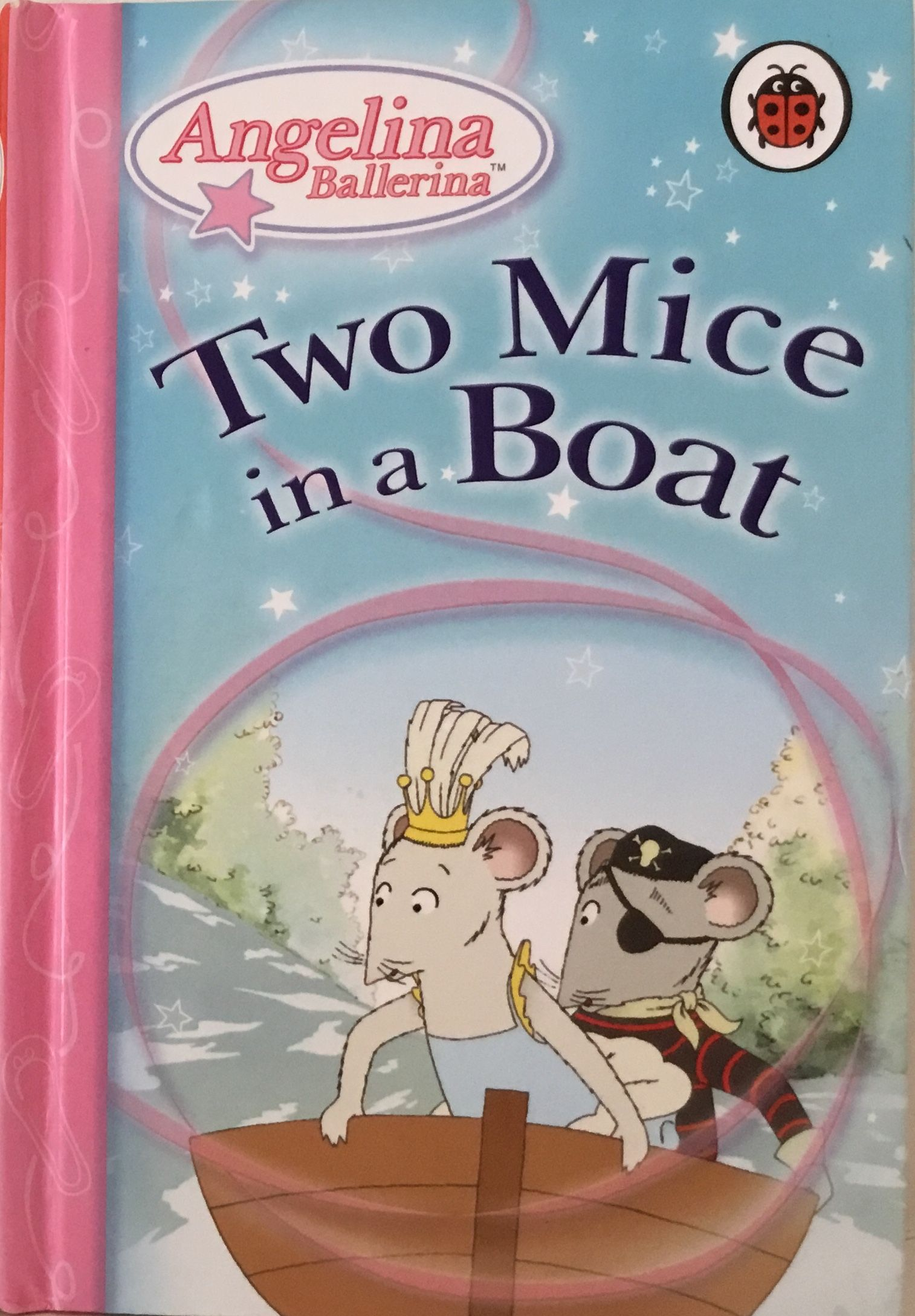 Angelina Ballerina Ladybird Book, Two Mice in a Boat.
