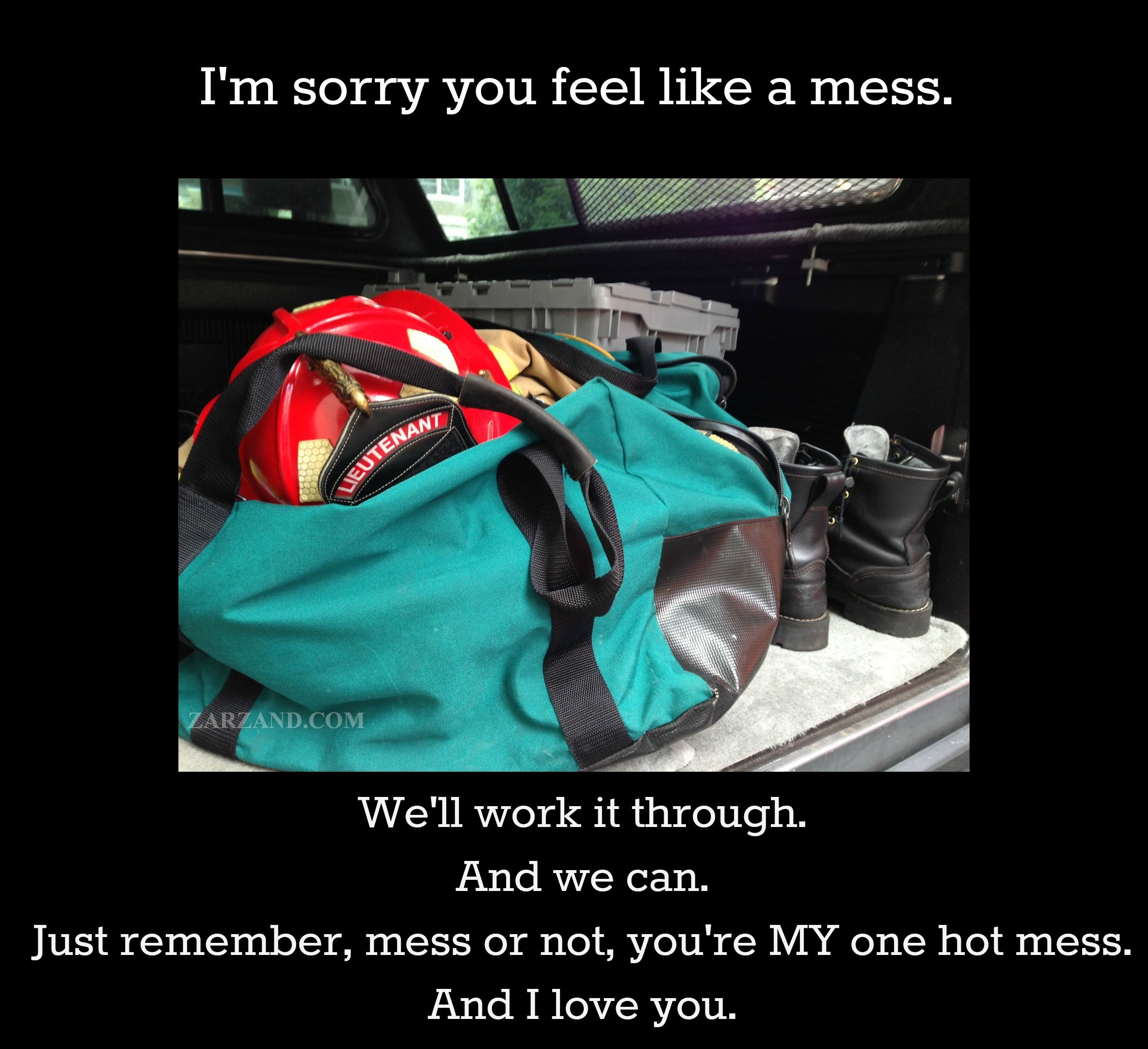 Dear Firefighter You Are Worth Standing By Relationship Support
