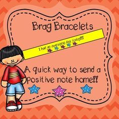 These printer friendly brag bracelets are a great way to send a quick note home to parents to let them know their child had an awesome day!1. Print (Colored copy paper or construction paper makes them extra fun!)2. Cut3. Tape around students' wrists*6/28/15 Now includes original brag bracelets and improved brag bracelets in color and black and white.If you enjoy these free bracelets, check out my set of 20 brag bracelets for only $3!Brag Bracelet SetThese are also included in a set of…