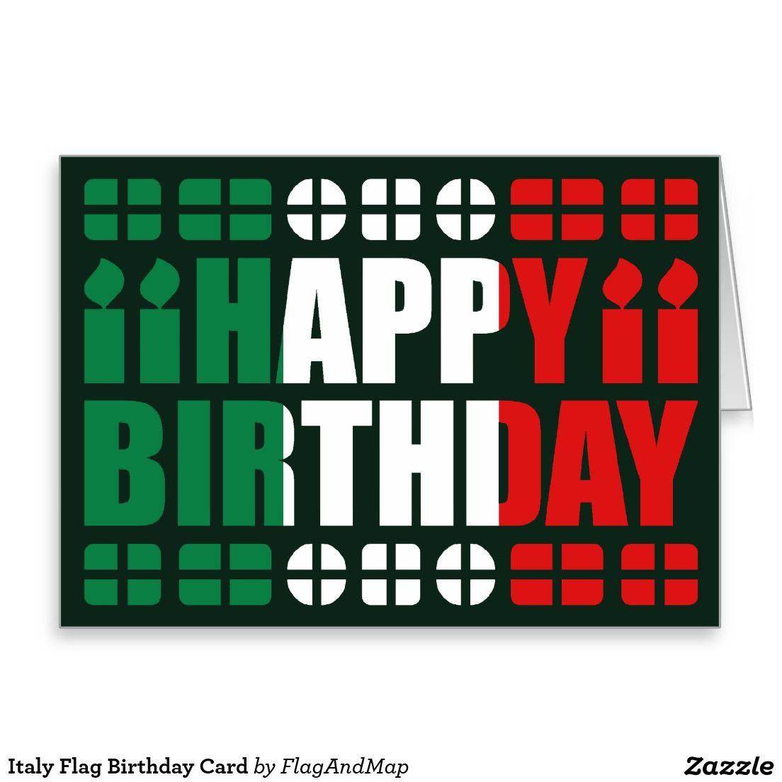 Carte D Anniversaire De Drapeau De L Italie Italy Holidays To