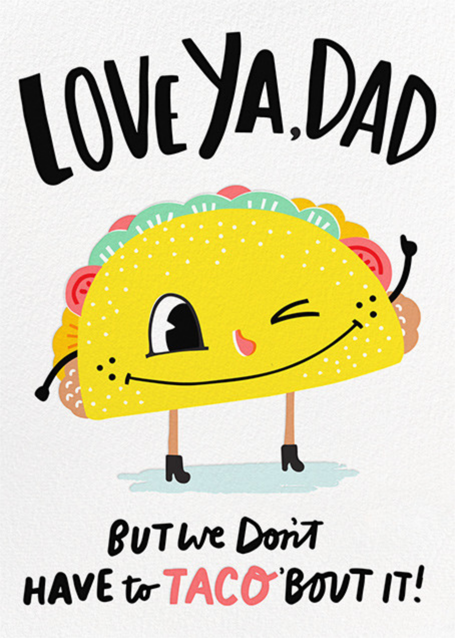 Fathers Day Card Taco Dad By Hello Lucky Fathers Day Cards Happy Fathers Day Cards Hello Lucky