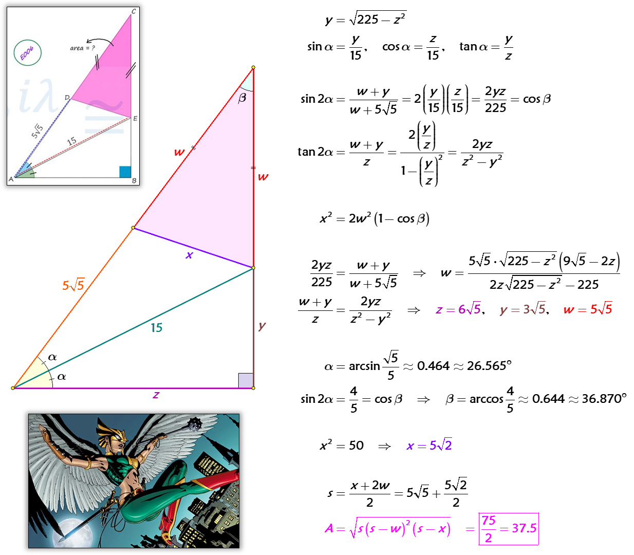 Solved by Pythagorean Theorem, trig identities, Law of