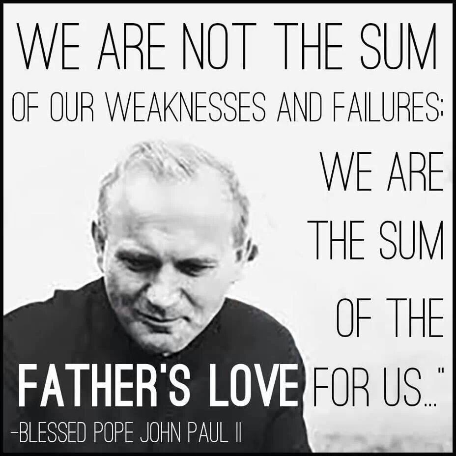 Pope John Paul Ii Quotes Father's Love  Pope John Paul  Prayer  Pinterest  Pope John