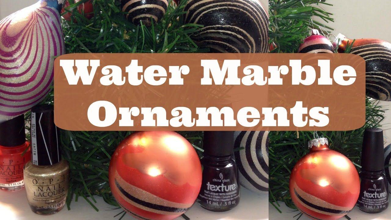 DIY | Water Marble #Christmas Ornaments via @youtube #Dearnatural62 ...