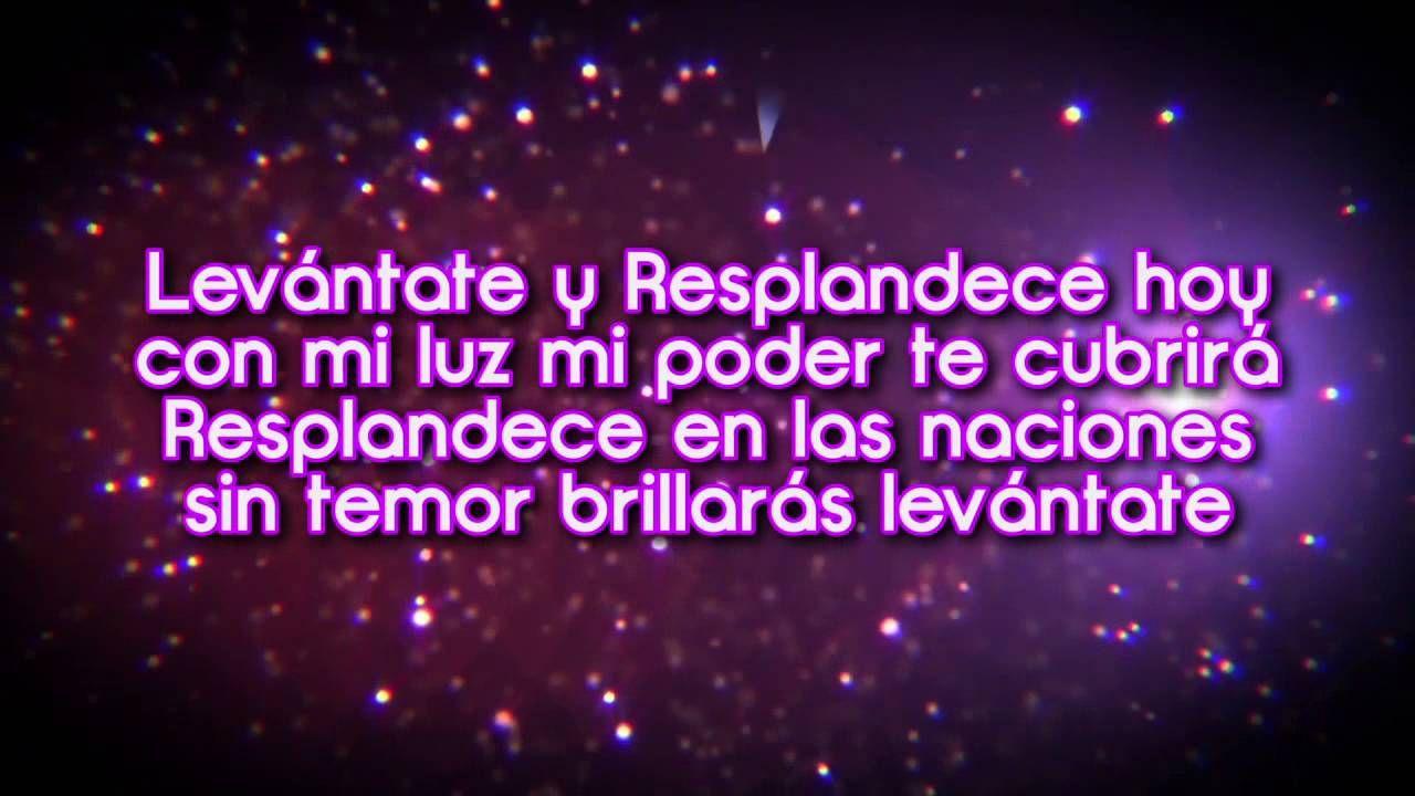 Levántate y Resplandece | Con letra | Marco Barrientos - YouTube ...