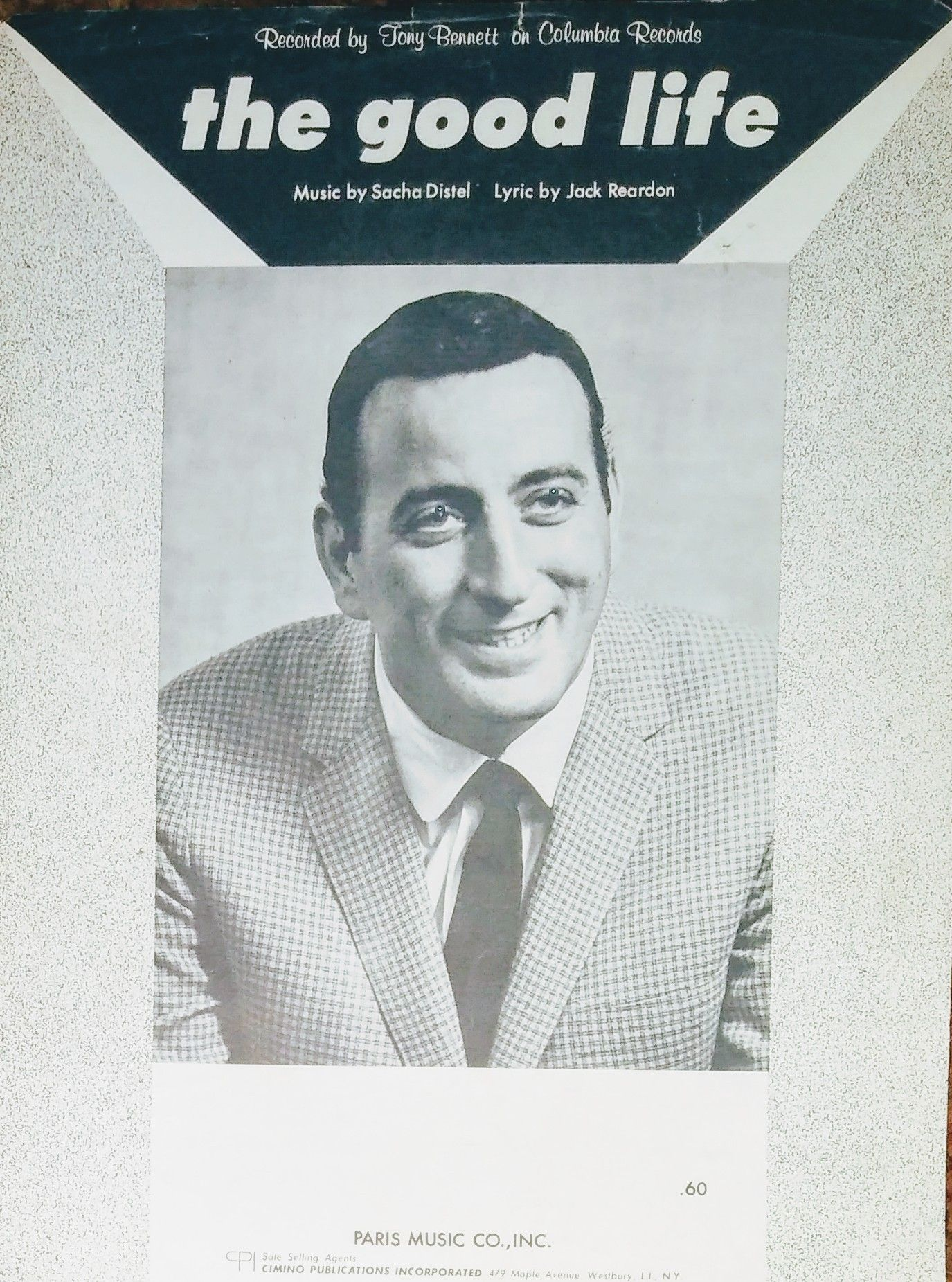 The Good Life By Tony Bennett 1963 Old Sheet Music Tony Bennett Life Is Good