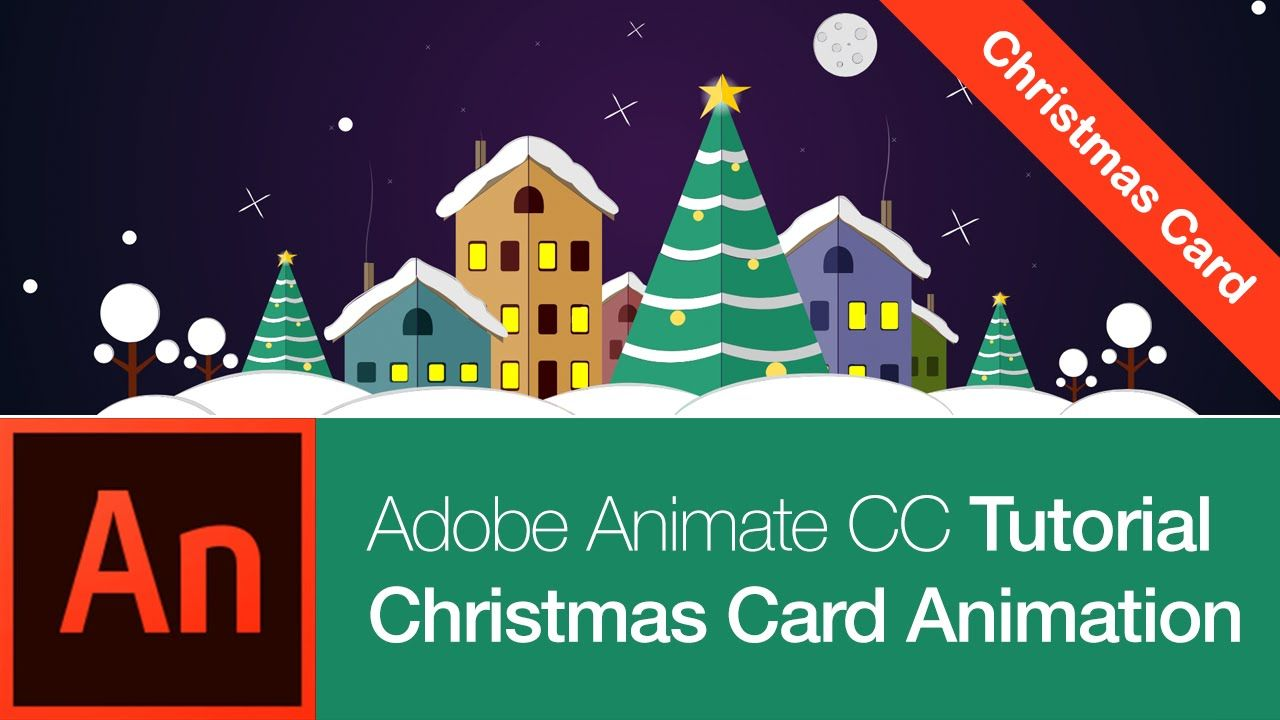 Animate Cc Tutorial Create A Christmas Card Free Download Christmas Cards Free Motion Design Animation Adobe Animate