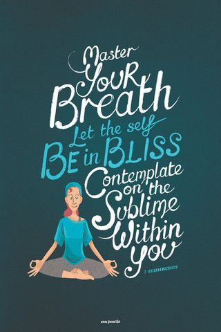 """zen pencils  """"master your breath"""" quote from t"""