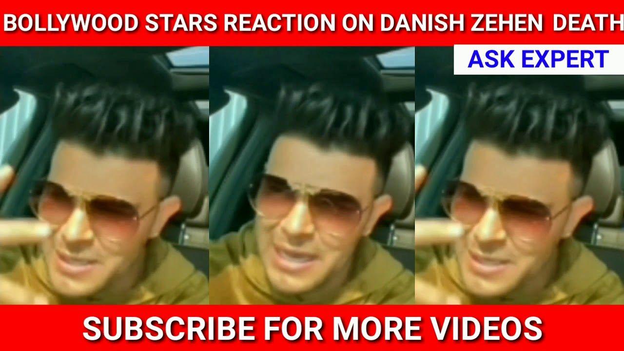 Bollywood Stars React On Danish Zehen Death Danish Zehen Death On