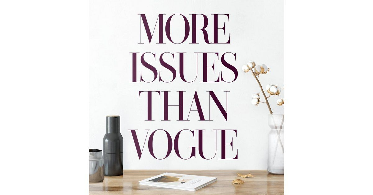 Photo of Wandtattoo »More issues than Vogue«