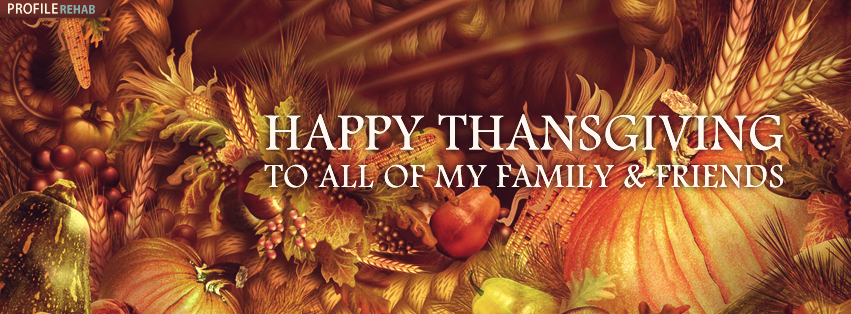 Happy Thanksgiving Photos For Facebook Happy Thanksgiving Image Free Thanksgiving Facebook Covers Thanksgiving Images For Facebook Happy Thanksgiving Images