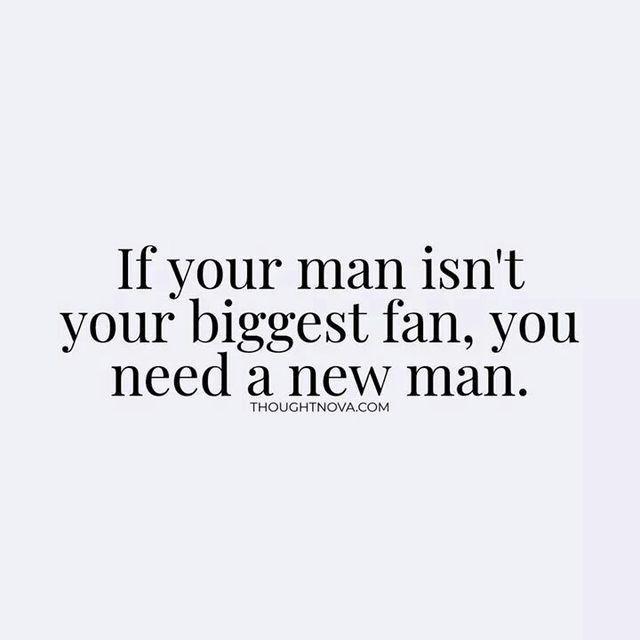My man IS my biggest fan, by far!