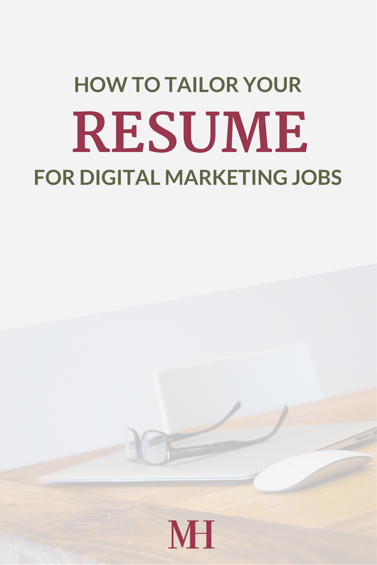 How To Tailor Your Resume For Digital Marketing Jobs Marketing