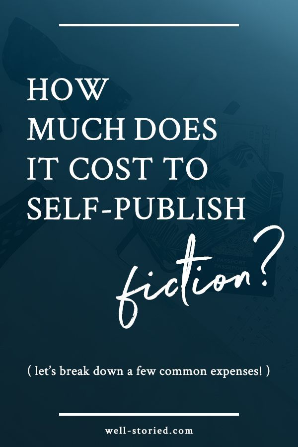 How Much Does It Cost To Self-publish A Novel That Can