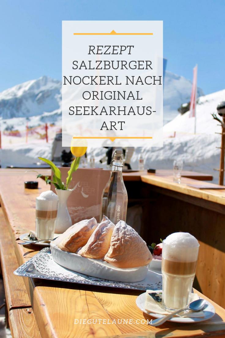 Rezept Salzburger Nockerl nach Seekarhaus-Art