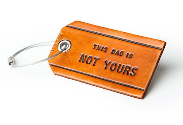 Gear Haiku #99 This Bag is Not Yours Leather Bag Tag