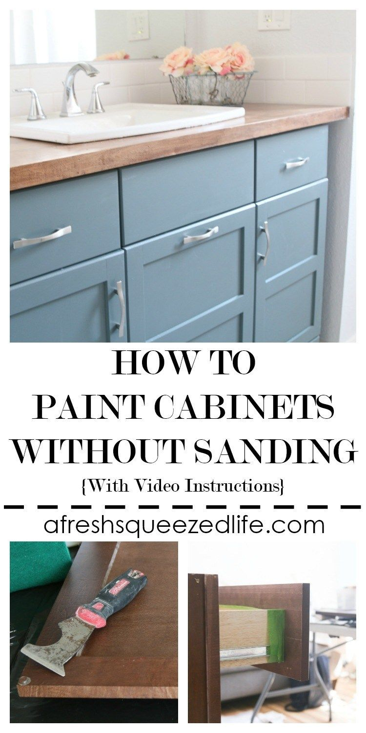 How To Paint Cabinets Without Sanding Painting Bathroom Cabinets Painting Cabinets Cheap Kitchen Cabinets