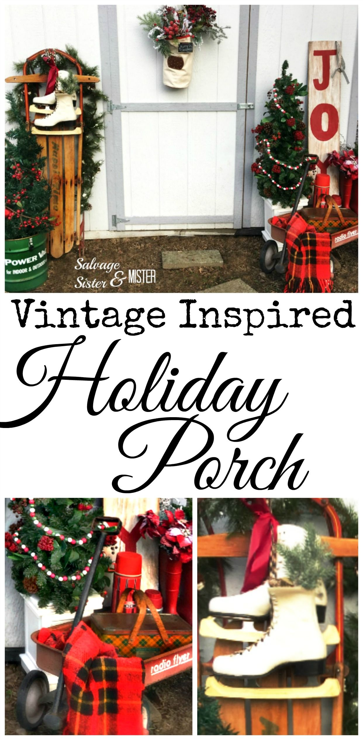 Vintage Inspired Holiday Porch | Porch, Curb appeal and Front porches
