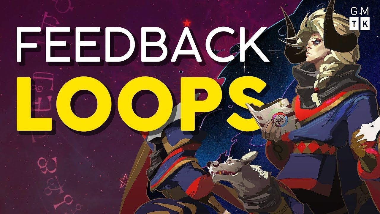 How Games Use Feedback Loops Game Maker's Toolkit
