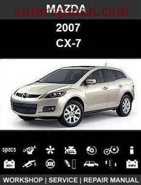 mazda cx 7 2007 car repair manuals rh pinterest com 2007 mazda cx 7 service manual pdf 2007 mazda cx7 check engine code manually