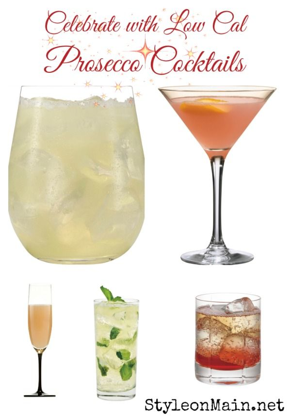Low Calorie Prosecco Cocktails For The Holidays Prosecco