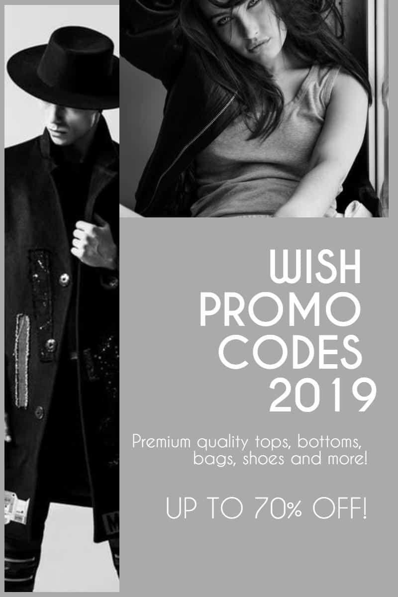 Wish Promo Codes 2018! Save Upto 95% w/ 100% Working Wish Promo Code