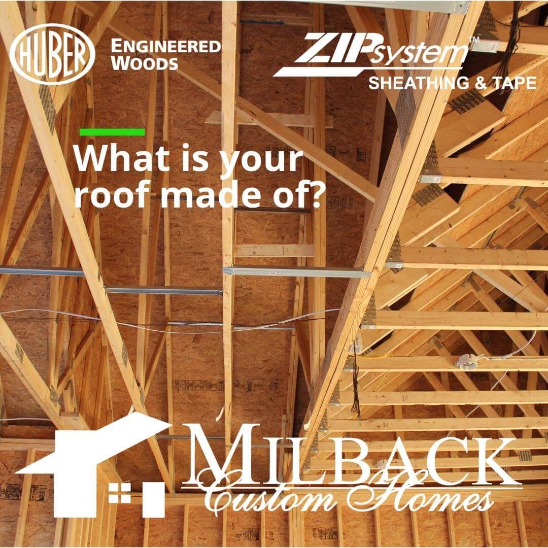 A Strong Roof Is A Home S First Line Of Defense Against The Damage Caused By Extreme Rain And Wind Milback Custom Hom With Images Roof Sheathing Sheathing Building A Deck