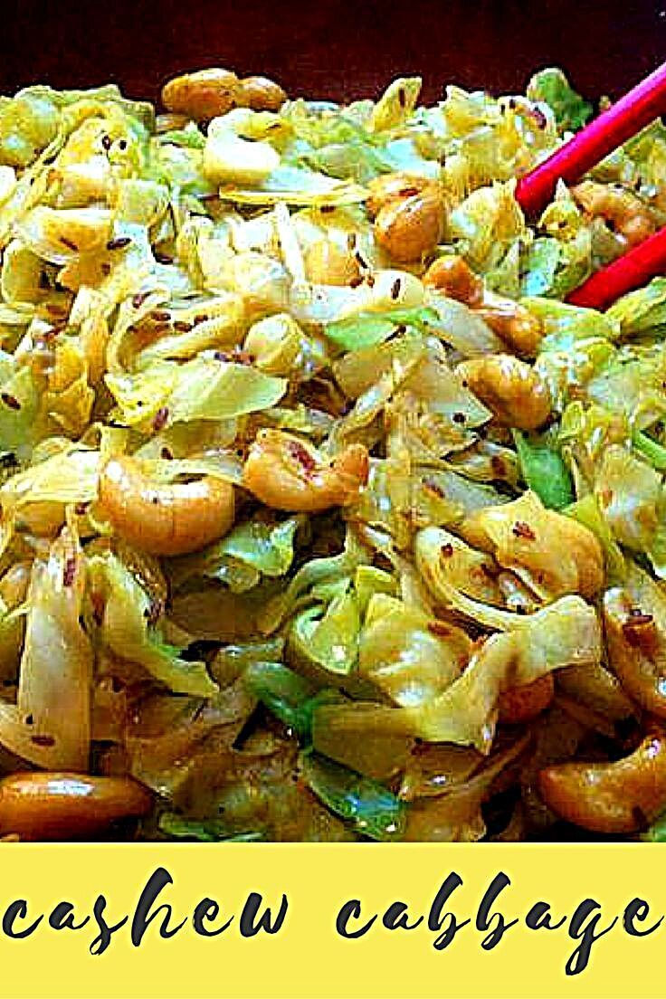 Cashew Cabbage Recipe Vegetable Recipes Veggie Dishes Healthy Recipes