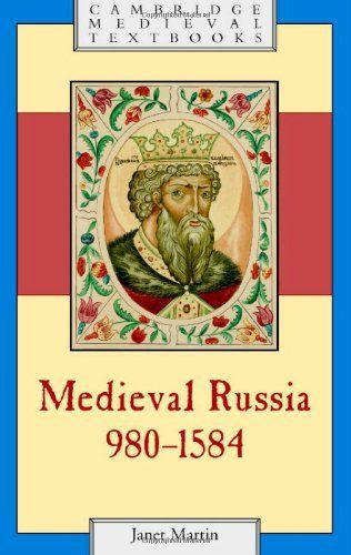 Medieval Russia, 980-1584 by Martin. $24.51. Publisher: Cambridge University Press; 2 edition (April 27, 2008). 540 pages