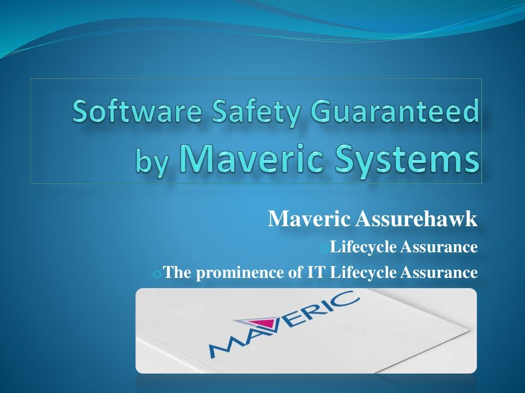 Software Safety Guaranteed By Maveric Systems By Maveric Systems