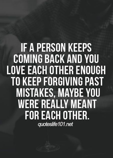 Soulmate Quotes : If a person keeps coming back and you love ...